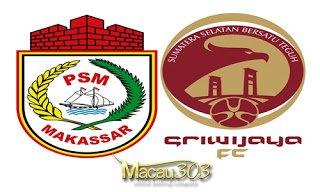 IDN SPORTSBOOK MACAU303: Prediksi Judi Bola PSM vs Sriwijaya 21 Mei 2017