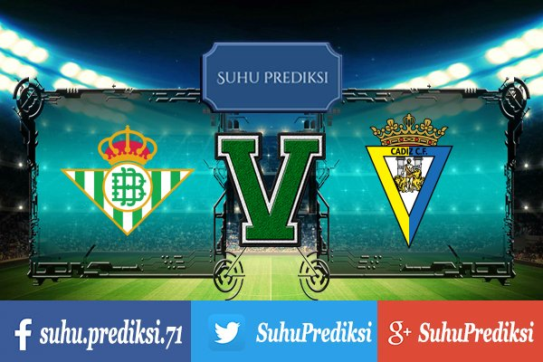 Prediksi Bola Real Betis Vs Cadiz 1 Desember 2017