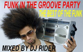 funk in the groove party by DEEJAY RIDER