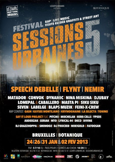 #Agenda • SESSIONS URBAINES #5 • 24|26|31 JAN & 02 FEV 2013 • BOTANIQUE #Brussels #HipHop #Rap #LiveMusic #Graffiti #StreetArt #LezartsUrbains | CHRONYX.be : on aime le son made in Belgium !
