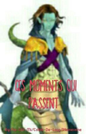 Ces moments qui Passent - Chapitre 1 : Le premier lien. - Wattpad