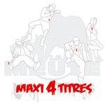 MAXI 4 TITRES, by LA MEUTE
