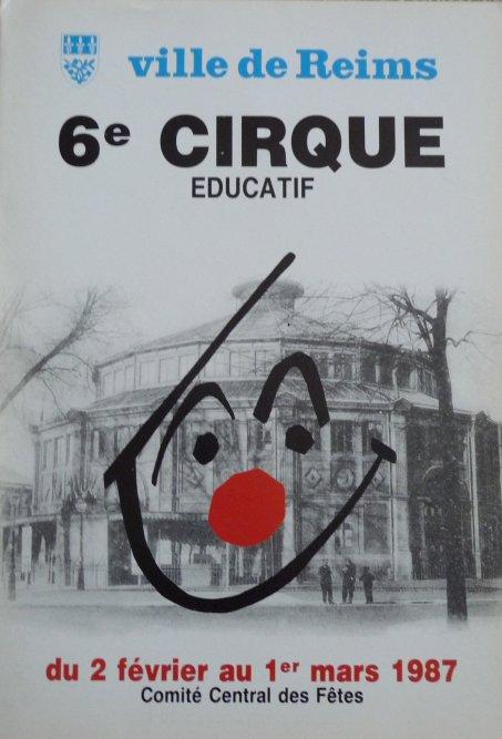 A vendre / On sale / Zu verkaufen / En venta / для продажи :  Programme 6ème Cirque Educatif de la ville de Reims 1987