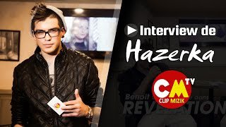 Hazerka dans Révélation Talent animée par Benoit