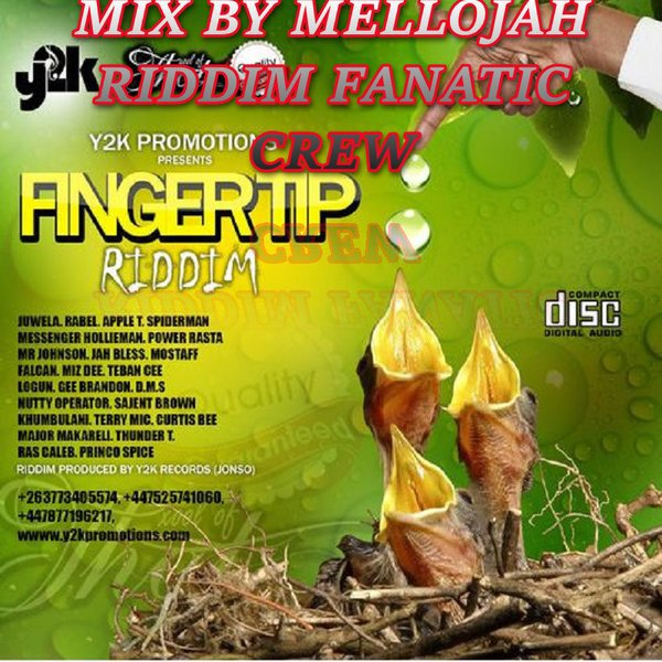 Fingertip Riddim (y2k records) Mix By MELLOJAH RIDDIM FANATIC CREW