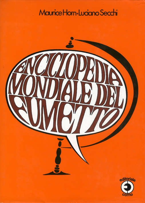 Enciclopedia Mondiale Del Fumetto (Ed Corno - 1978) - Altro