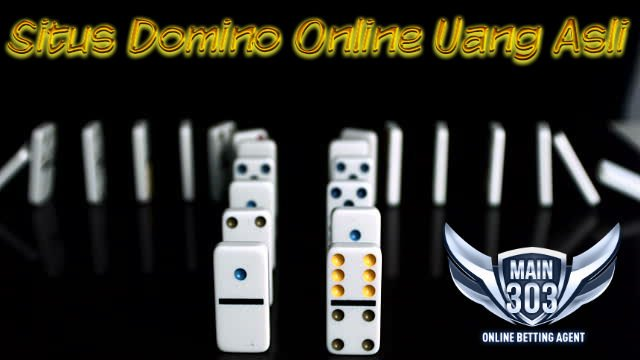 Situs Domino Online Uang Asli