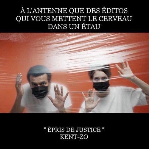 Kent - Zo – Épris De Justice (Arman Prod)