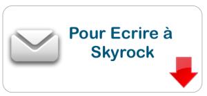Service client Skyrock : Numéro Téléphone et Adresse mail