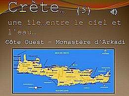 Crète 5 – Côte Ouest – Monastère d'Arkadi
