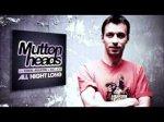 Muttonheads Ft Eden Martin & Big Joe - All Night Long