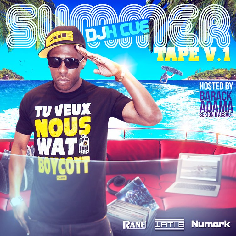 La SUMMER TAPE de DJ HCUE ! ENFIN DISPONIBLE !
