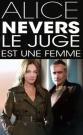 Voir Alice Nevers, le juge est une femme Saison 16 en Streaming CompletEn Streaming TV