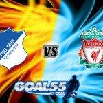 Prediksi Skor Hoffenheim Vs Liverpool 16 Agustus 2017