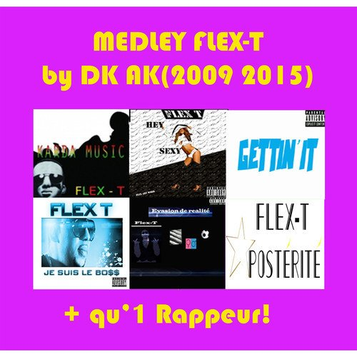 Medley FLEX-T By DJ AK (Of DBmusic)