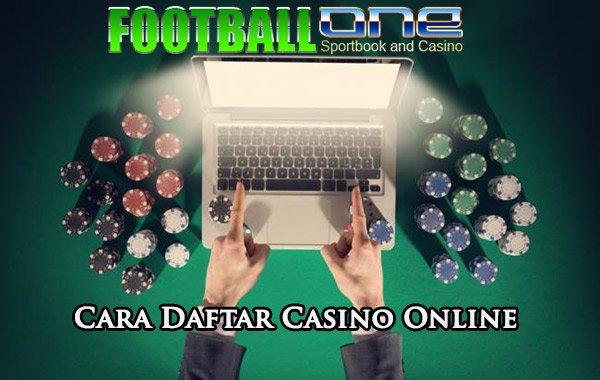Cara Daftar Judi Casino Online Dengan Mudah