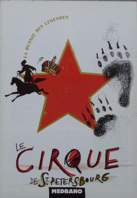 Toujours en vente : Programme Cirque MEDRANO - Le Cirque de Saint Petersbourg 1992 - 1993