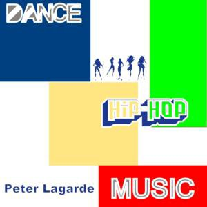 Peter Lagarde Dance Hip Hop Music Peter Lagarde Mix Music