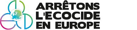 Arrêtons l'Écocide en Europe