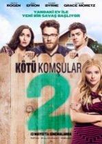 Kötü Komşular 2 Türkçe Dublaj izle