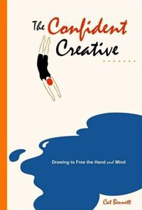 Download The Confident Creative: Drawing to Free the Hand and Mind - EbookAndPdf.com