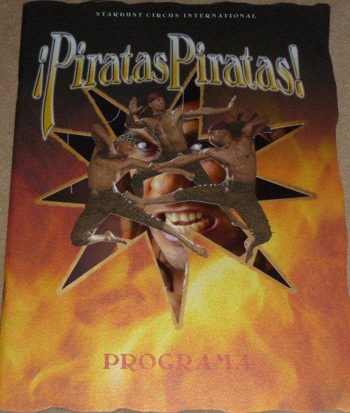A vendre / On sale / Zu verkaufen / En venta / для продажи :  Programme STARDUST, ¡Piratas Piratas! 2008 Espagne