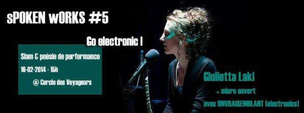sPOKEN wORKS #5 : Go Electronic au Cercle des voyageurs à Bruxelles le 16 février 2014