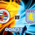 Prediksi Skor Reading Vs Aston Villa 16 Agustus 2017