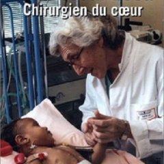 Livre Professeur Leca - Chirurgien du coeur | Mécénat Chirurgie Cardiaque