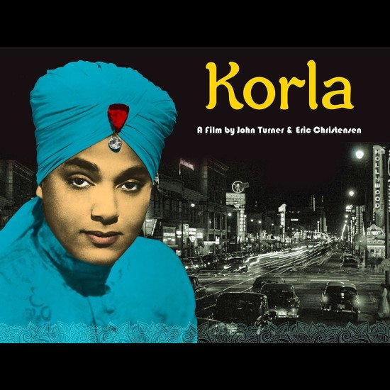 superselected:Documentaries.  'Korla' Tells The Story of a…