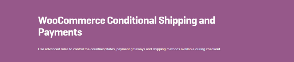 WooCommerce Conditional Shipping and Payments 1.2.3 Extension - Get Lot