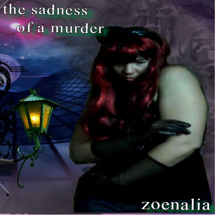 The sadness of a murder, by zoenalia