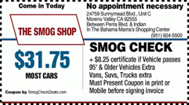 Smog Coupons - 4 Locations: Temecula, Rialto, Moreno Valley - Smog Shop - 4 smog locations