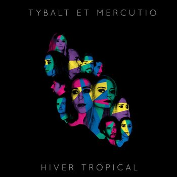 Hiver Tropical, by Tybalt et Mercutio