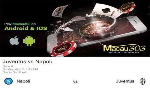 Prediksi Judi Bola Juventus vs Napoli 3 April 2017