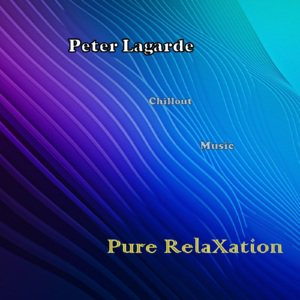Peter Lagarde Pure Relaxtion Peter Lagarde Mix Music