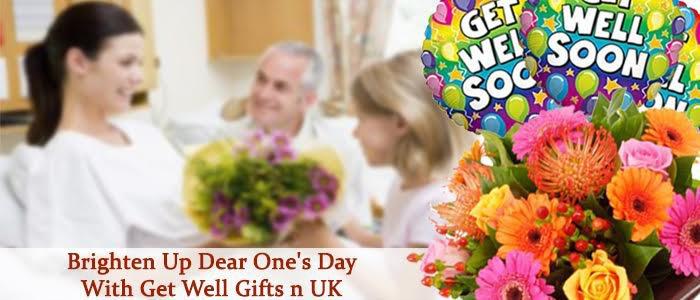 Cheer up your Dear One's Day with Ideal Get Well Gifts in UK