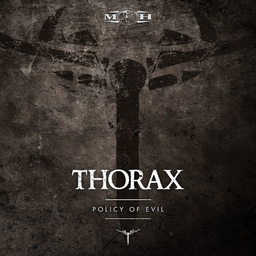 Thorax - Policy Of Evil - SoundCloud