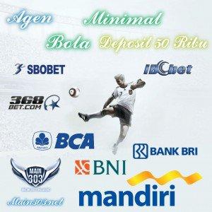 Agen Bola Minimal Deposit 50 Ribu | Main303