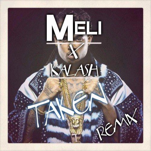 DJ Meli X Kalash - Taken [Ragga 2K16]