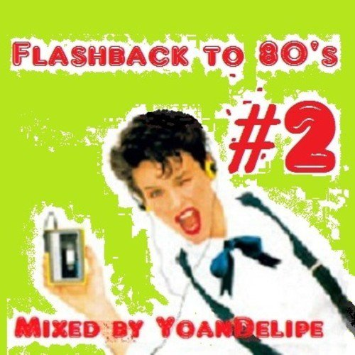 Flashback 80's , Back to time #2 by YoanDelipe in Lounge Party