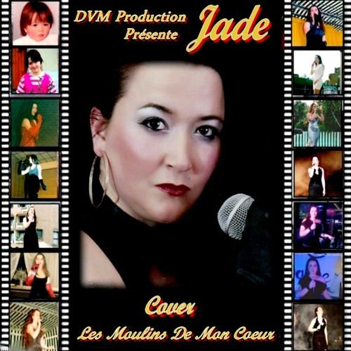 Les Moulins de mon C½ur Cover de Jade