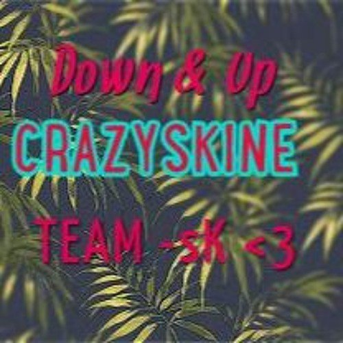 Down & Up - Boss Blow ( CrazySkine Remix ) 2016 TEAM SK