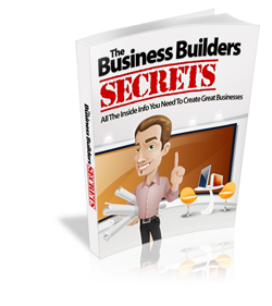The Business Builder's Secrets