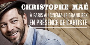 CHRISTOPHE MAE : SON CONCERT INEDIT AU CINEMA
