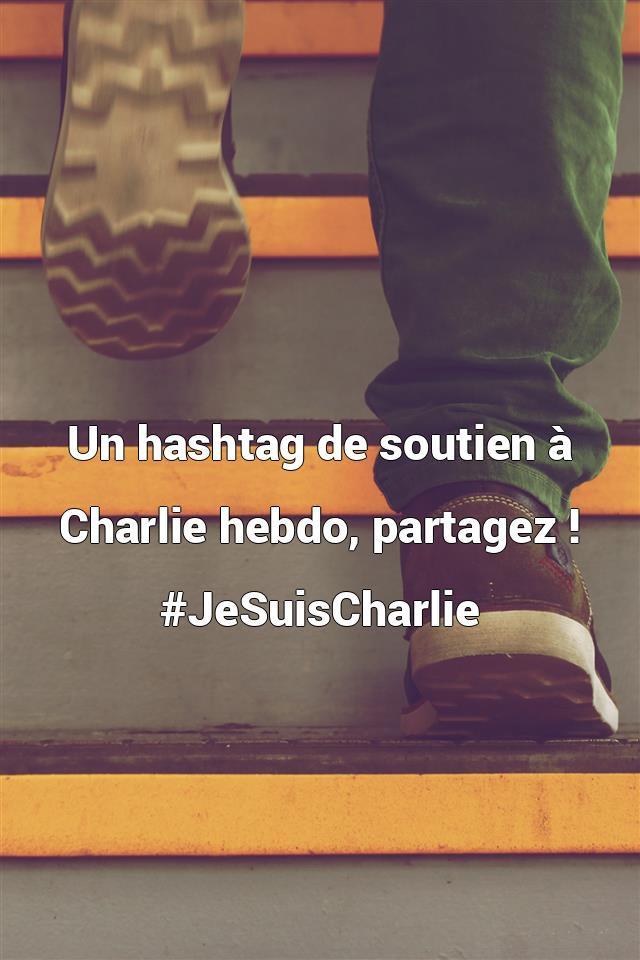 Un hashtag de soutien à Charlie hebdo, partagez ! ...