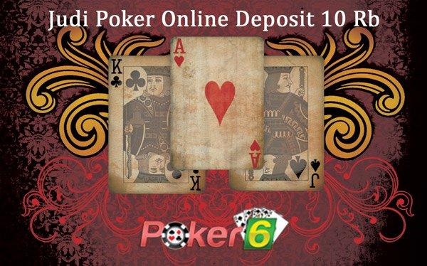 Agen Judi Poker Deposit 10Rb Online Indonesia