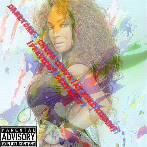 Darkyone - Chupa Chupa (Ay Koké Riddim)  {SEXPLICIT} - SoundCloud