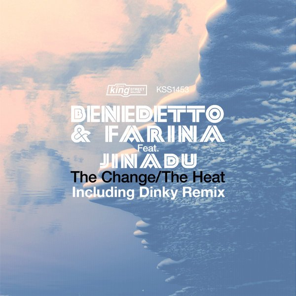 Benedetto & Farina feat.Jinadu - The Change / The Heat