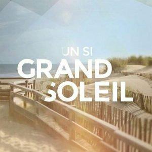 Blog de Un Si Grand-Soleil